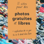 """photo de centaine de souliers de différentes couleurs au sol avec un bloc de texte par dessus indiquant """"11 sites pour des photos gratuites et libres + explication de ce que tu as le droit d'en faire"""""""