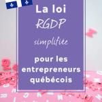 """quelques lettres en plastique magnétique roses mélangées avec bloc de texte par dessus indiquant """" la loi RGDP simplifiée pour les entrepreneurs québécois"""""""