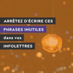 """confettis lumineux sur fond noir avec texte par dessus indiquant """"arrêtez d'écrire ces phrases inutiles dans tes infolettres"""""""